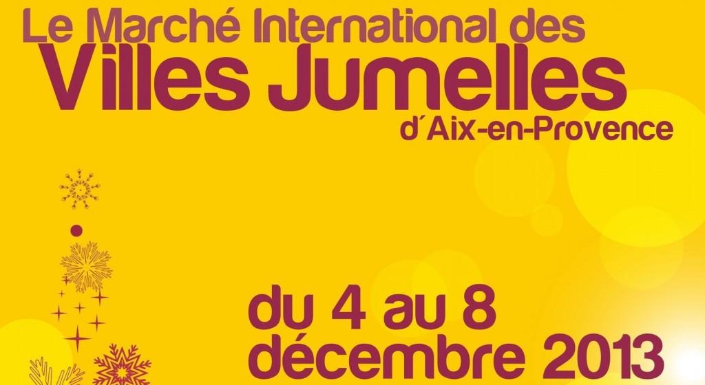 Affiche Marché International des Villes Jumelles 2013